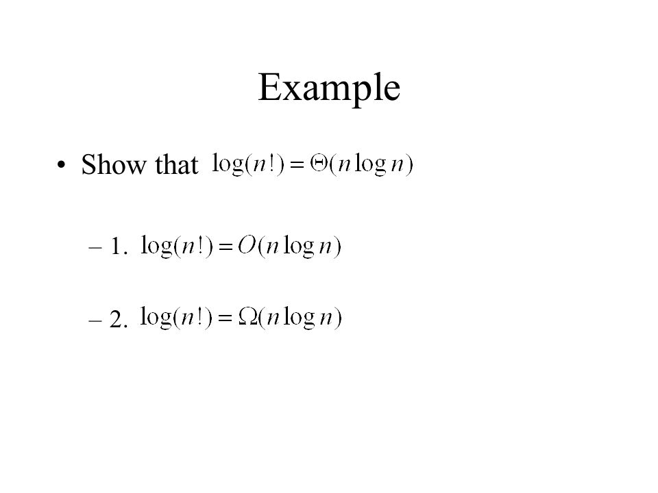 Example Show that –1. –2.