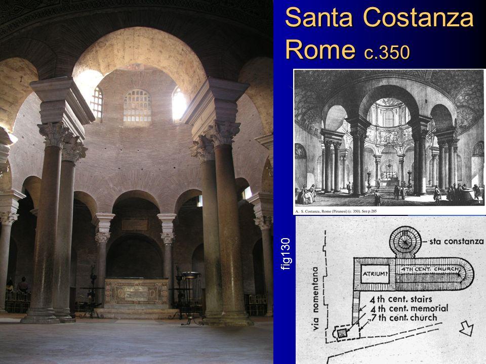 Santa Costanza Rome c.350 Chapter 8+9 Architectural History 2 fig130