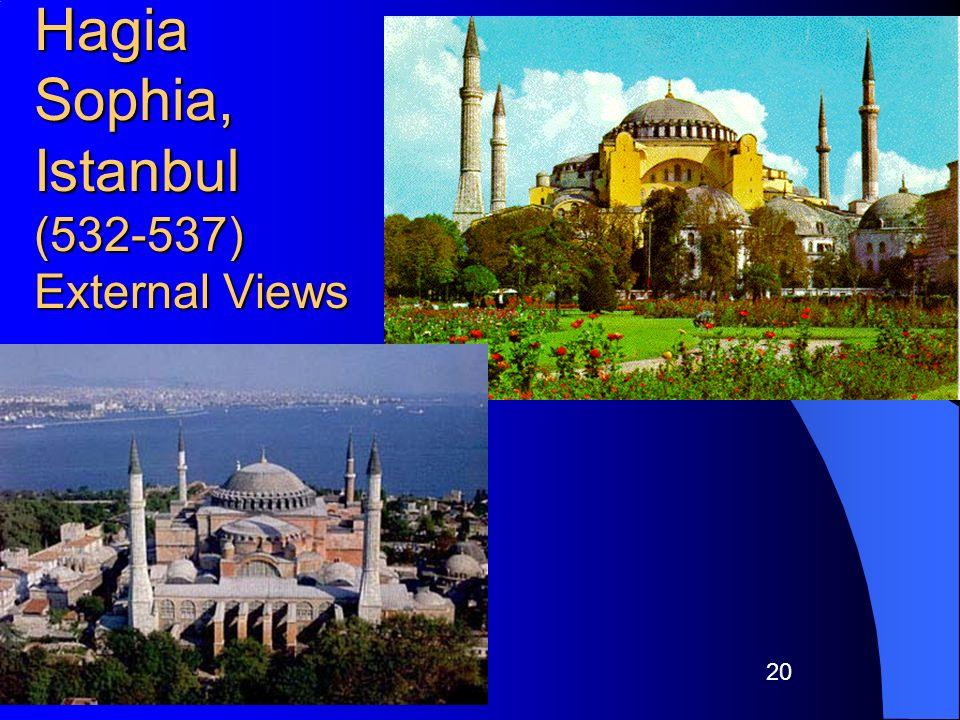 20 Hagia Sophia, Istanbul (532-537) External Views