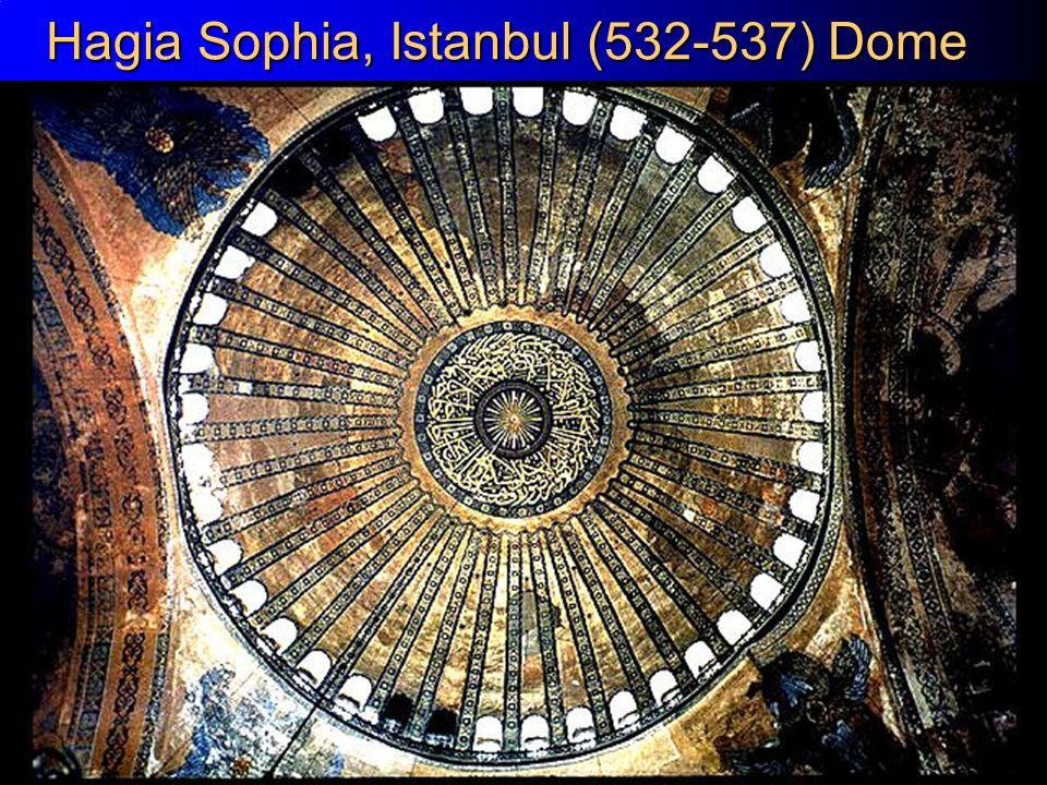 23 Hagia Sophia, Istanbul (532-537) Dome