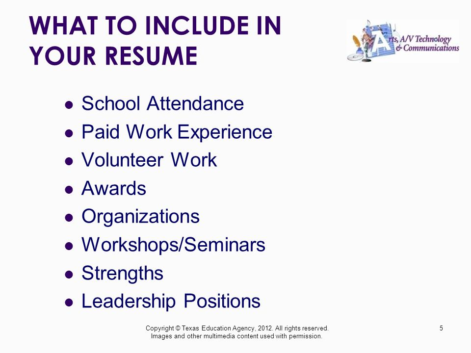what to include in your resume school attendance paid work experience volunteer work awards organizations workshops