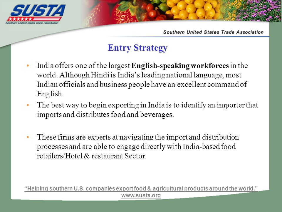Entry Strategy India offers one of the largest English-speaking workforces in the world.