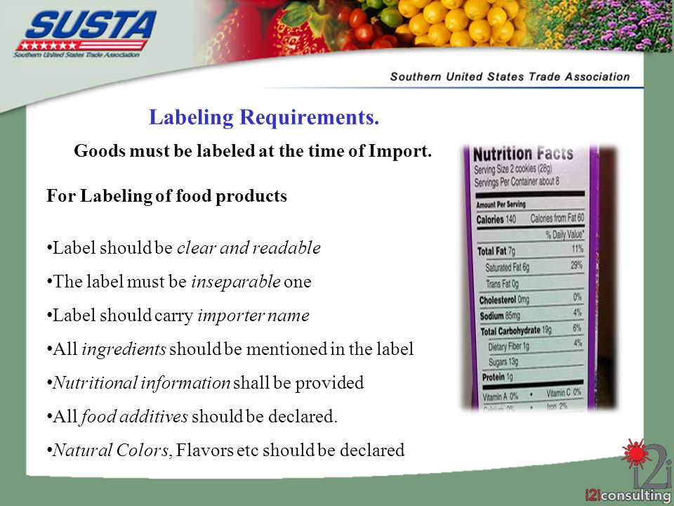 Labeling Requirements. Goods must be labeled at the time of Import.