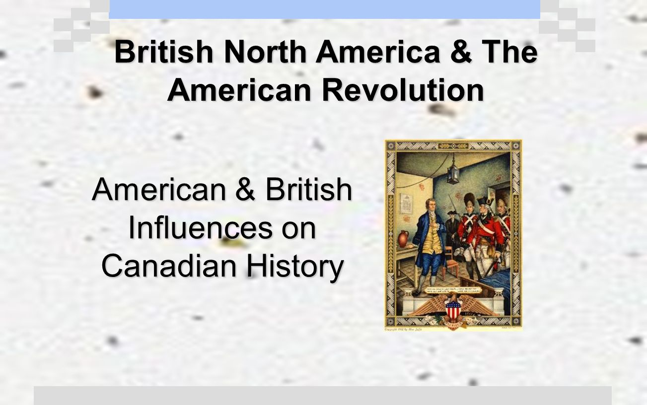 the impact and influence of the french and american revolutions on canada Unit 2: enlightenment & revolutions glorious revolution, american revolution, and french revolution compare and contrast impact of both revolutions on the.