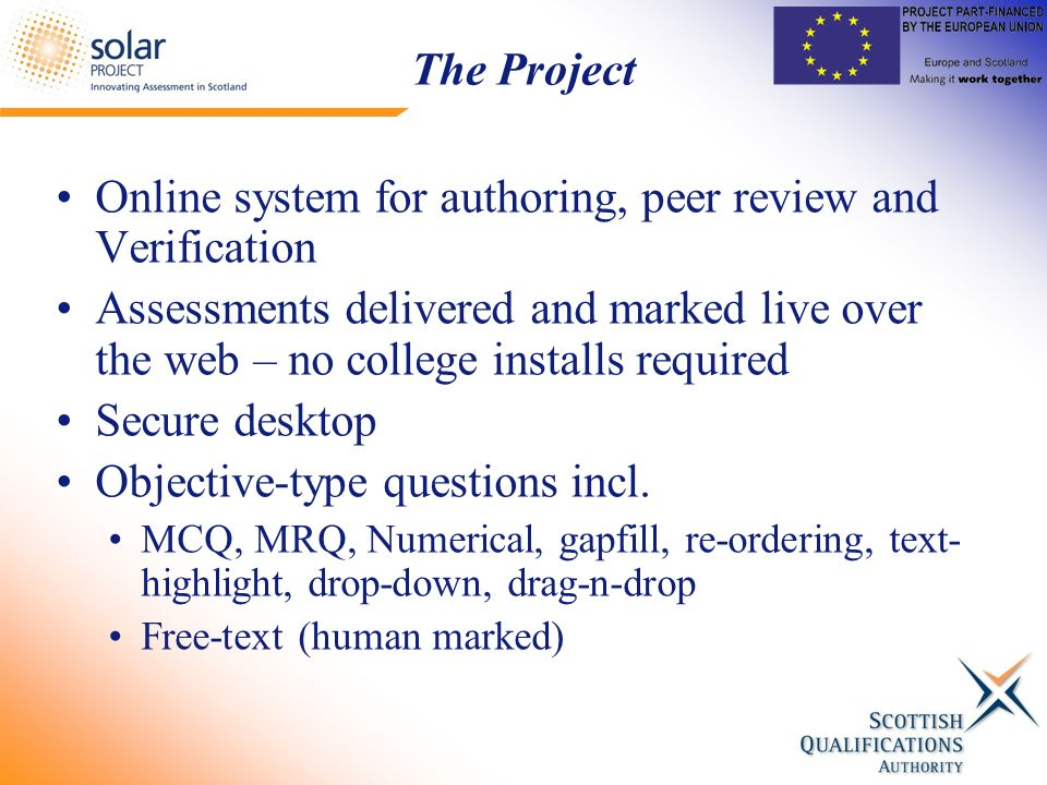 The Project Online system for authoring, peer review and Verification  Assessments delivered and marked live