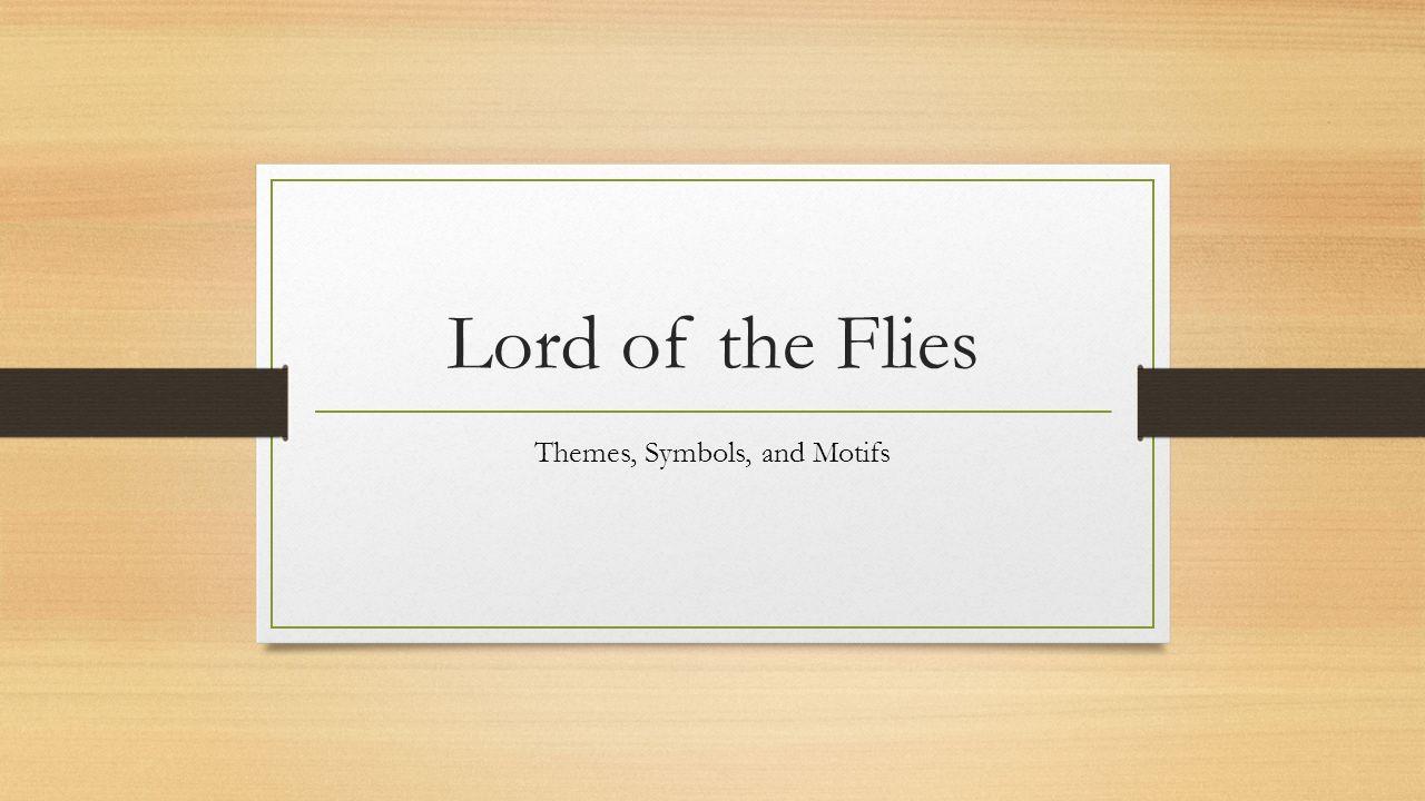Lord of the flies themes symbols and motifs notes on lord of 1 lord of the flies themes symbols and motifs buycottarizona Choice Image