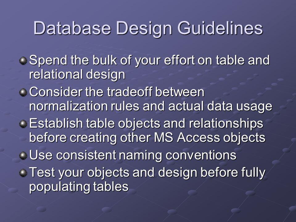 6 database design guidelines - Database Design Guidelines
