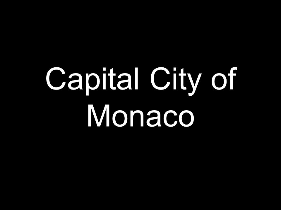 Capital City of Monaco
