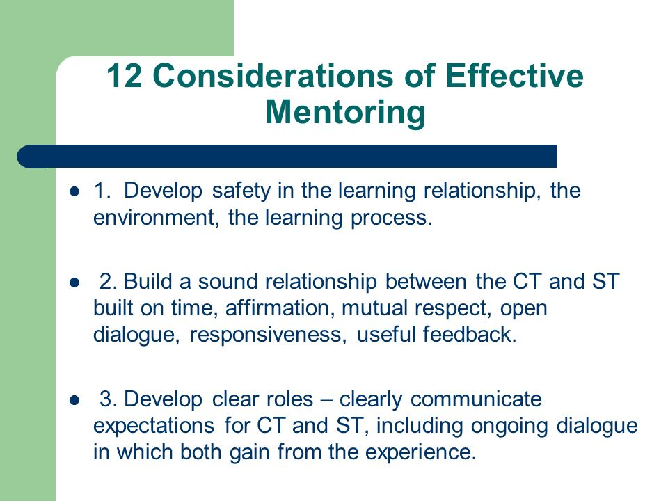 12 Considerations of Effective Mentoring 1.