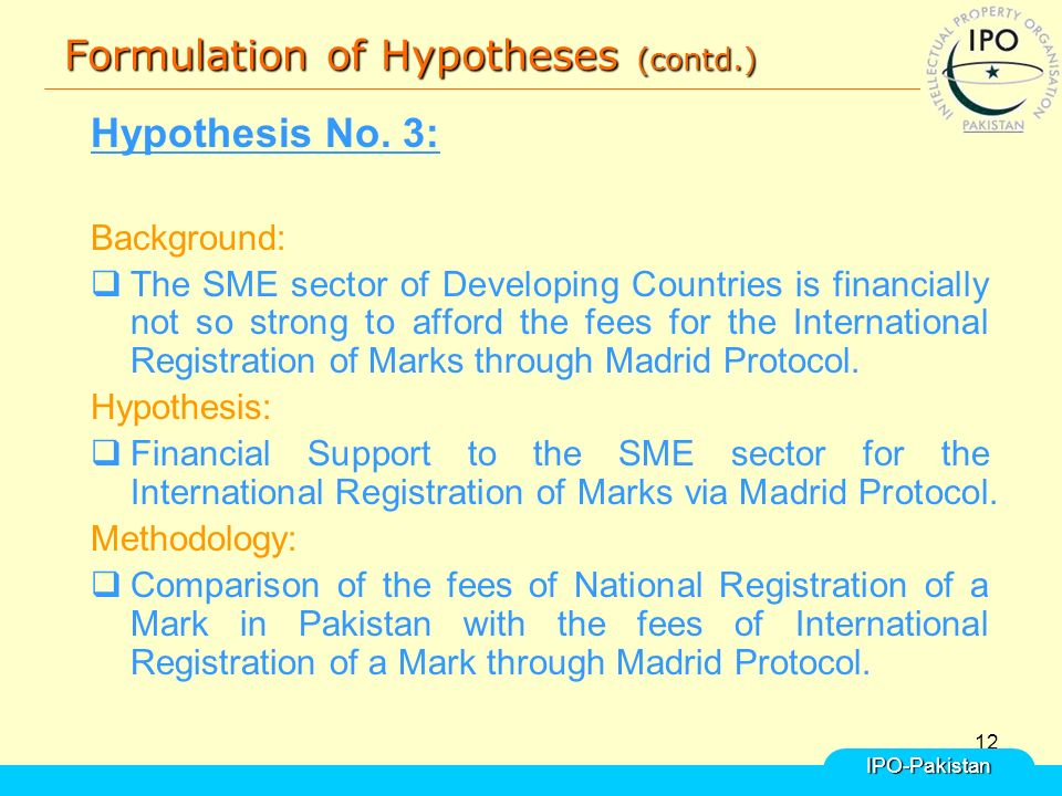 12 Formulation of Hypotheses (contd.) Hypothesis No.