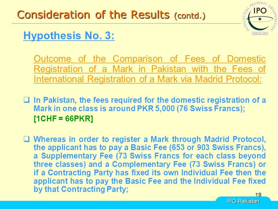 19 Consideration of the Results (contd.) Hypothesis No.