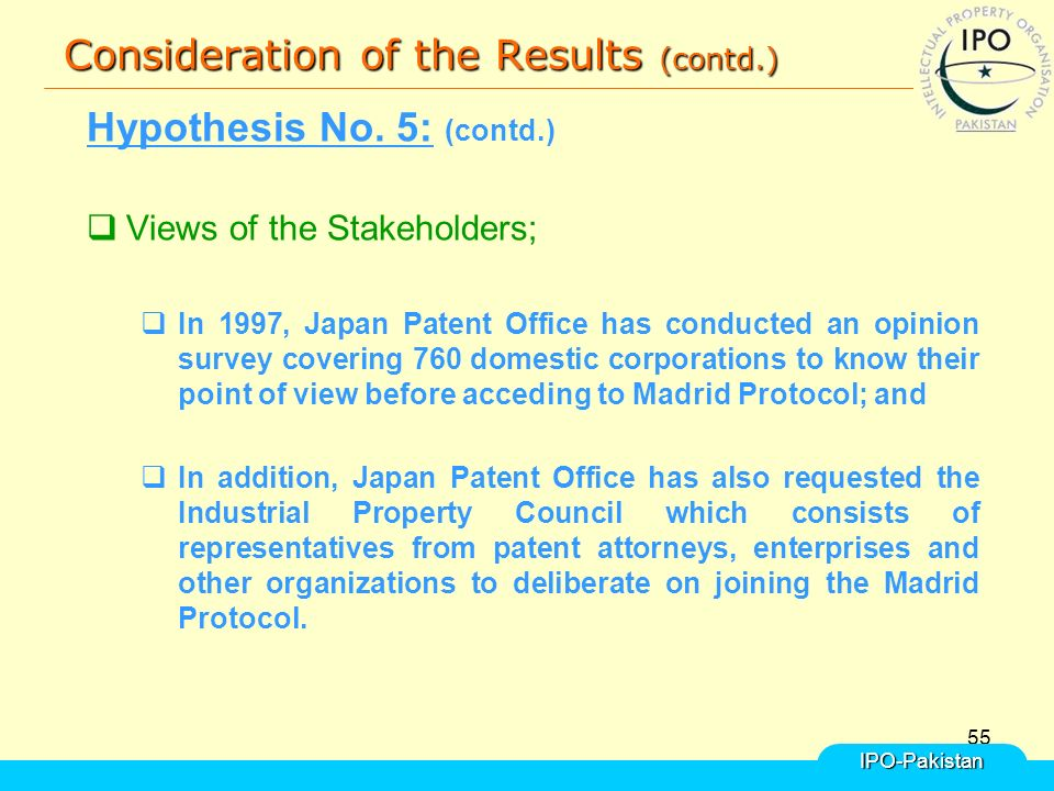 55 Consideration of the Results (contd.) Hypothesis No.