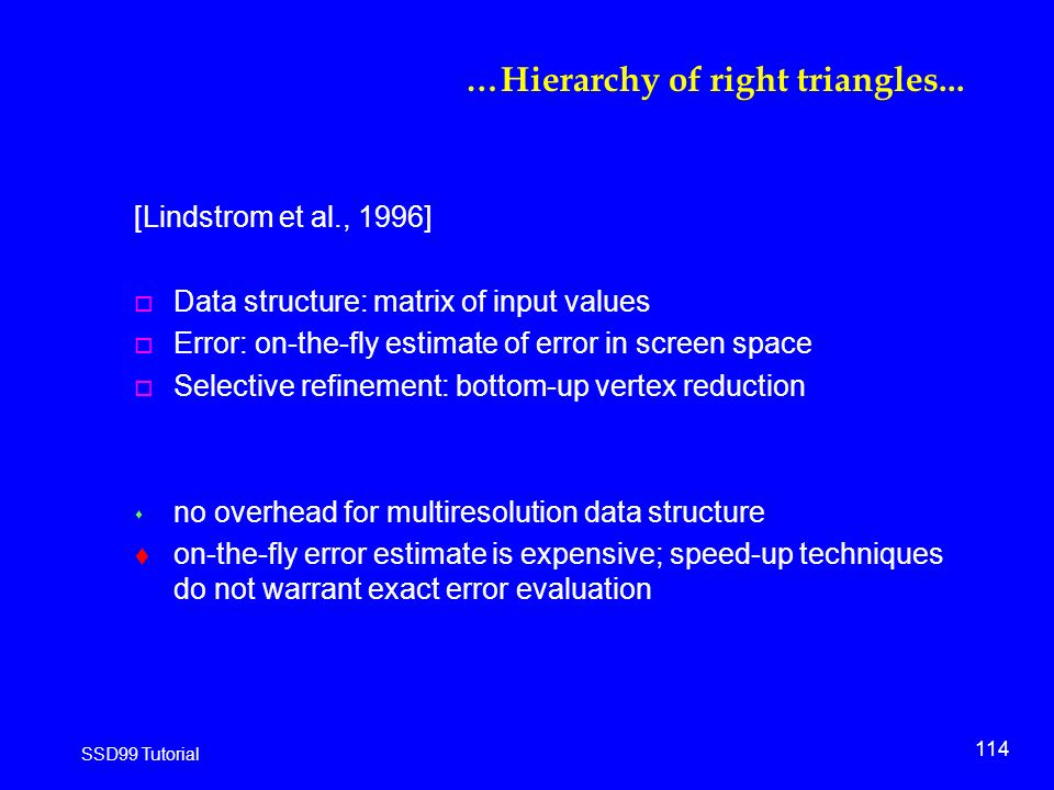 114 SSD99 Tutorial …Hierarchy of right triangles...