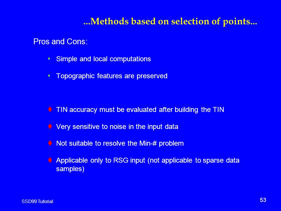 53 SSD99 Tutorial...Methods based on selection of points...
