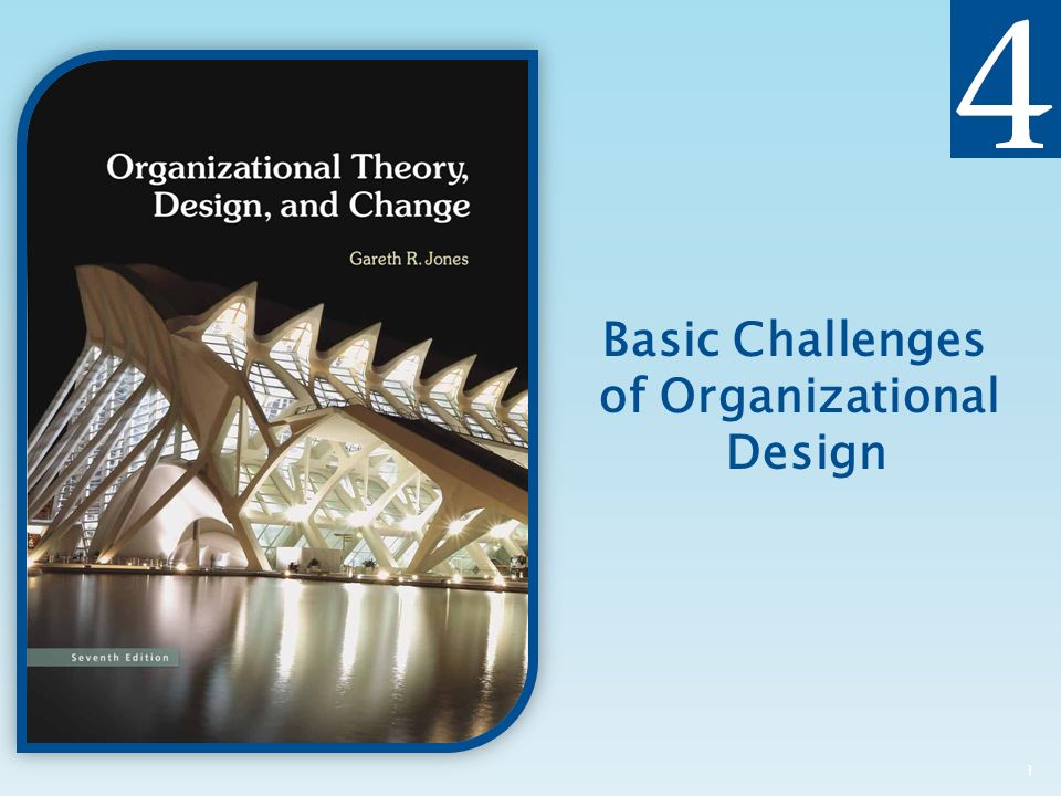 Basic Challenges of Organizational Design 1