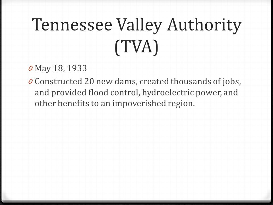 tennessee valley authority act of 1933 The tennessee valley authority was one of fdr's most and general economic development in the hard-hit tennessee valley 1933, congress passed the tva act.