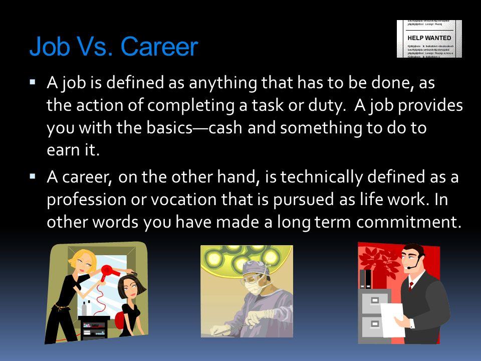 6 job vs career - Job Vs Career The Difference Between A Job And A Career