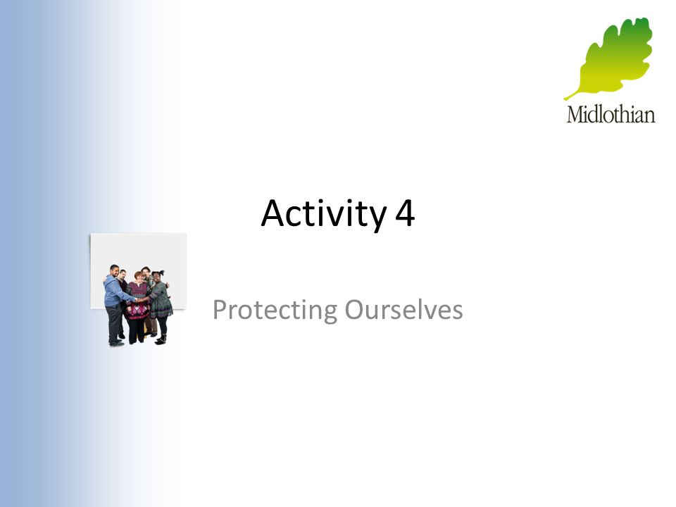 Activity 4 Protecting Ourselves