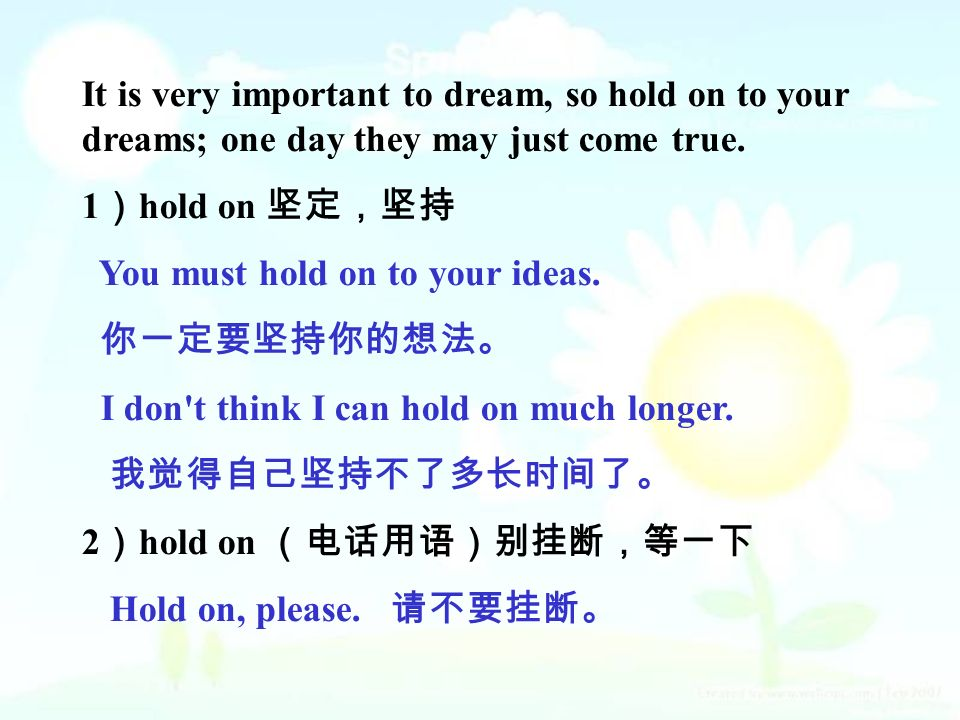 It is very important to dream, so hold on to your dreams; one day they may just come true.