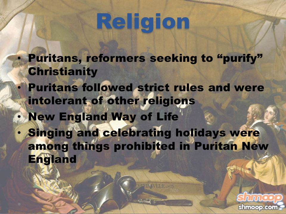 the role of religion in the puritan colonies of new england Once they landed in new england, the puritans strong religious beliefs pushed them to the contradictions between the religion and the gender roles illustrate the.