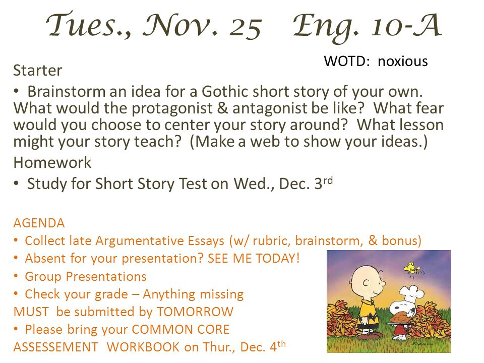mon nov eng a wotd disconsolate starter ppt video online  4 tues nov eng 10 a wotd noxious starter brainstorm an idea for a gothic short story of your own what would the protagonist antagonist be like