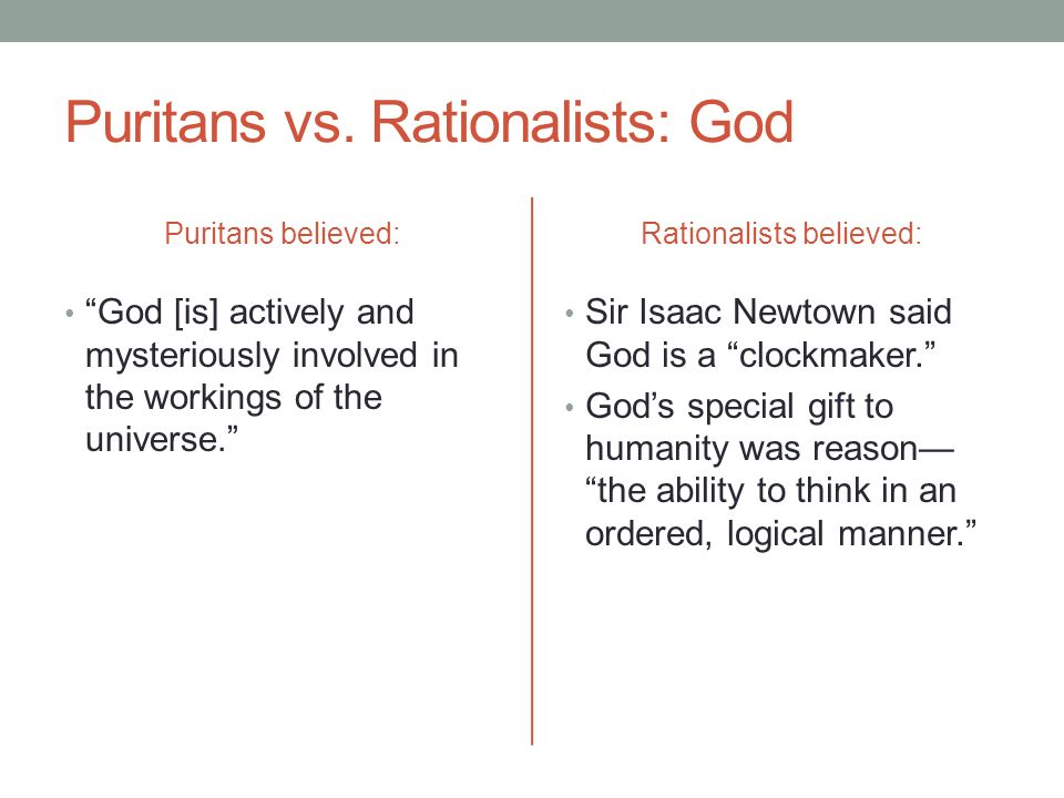 Puritans and Rationalists how are they different when we talk about government?