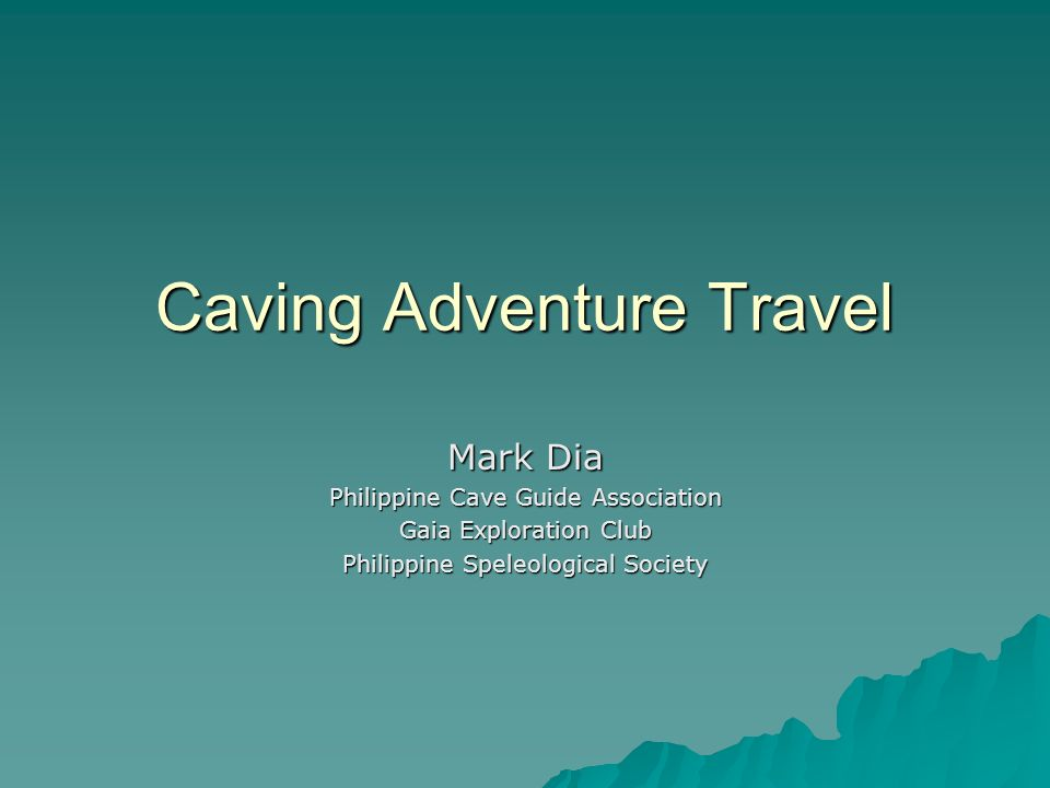 Caving Adventure Travel Mark Dia Philippine Cave Guide Association Gaia Exploration Club Philippine Speleological Society