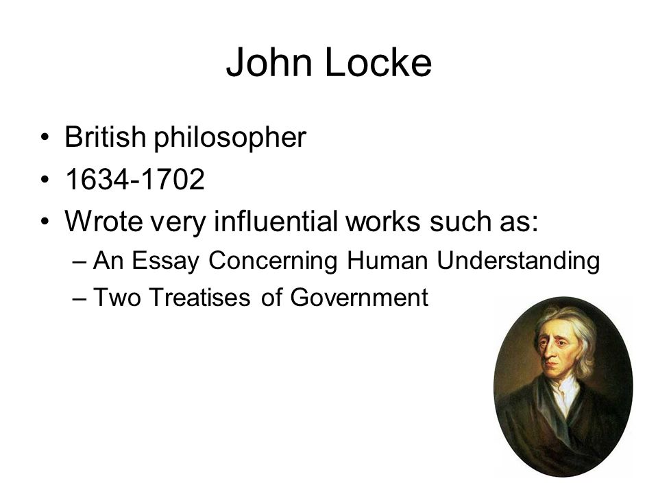 essay concerning human understanding john locke sparknotes A letter concerning toleration by john locke was originally locke to temporarily put aside his work on an essay concerning human understanding and put forth his.