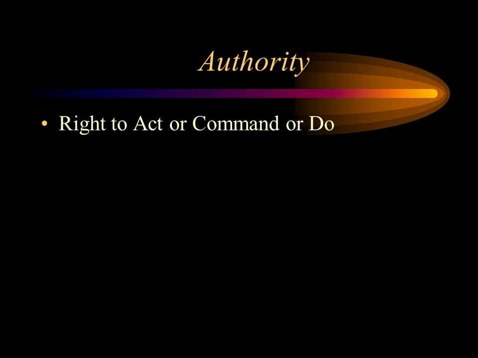 Right to Act or Command or Do