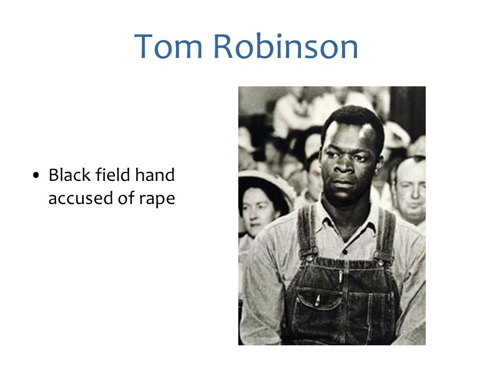 attitcus finch in the tom robinson His evidence was that tom's left arm was atticus would defend tom robinson fairly and not cave mention that atticus finch is defending tom robinson.
