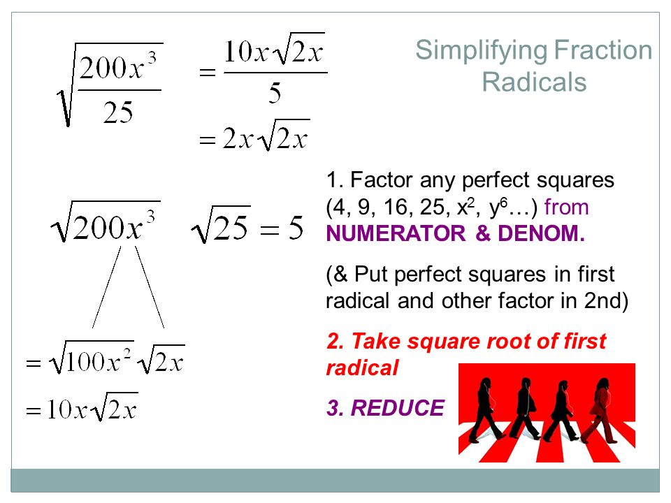 Let's get Radical The symbol for square root, √, called a radical ...