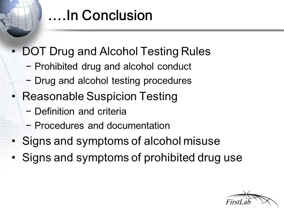 42 in conclusion dot drug and alcohol testing rules