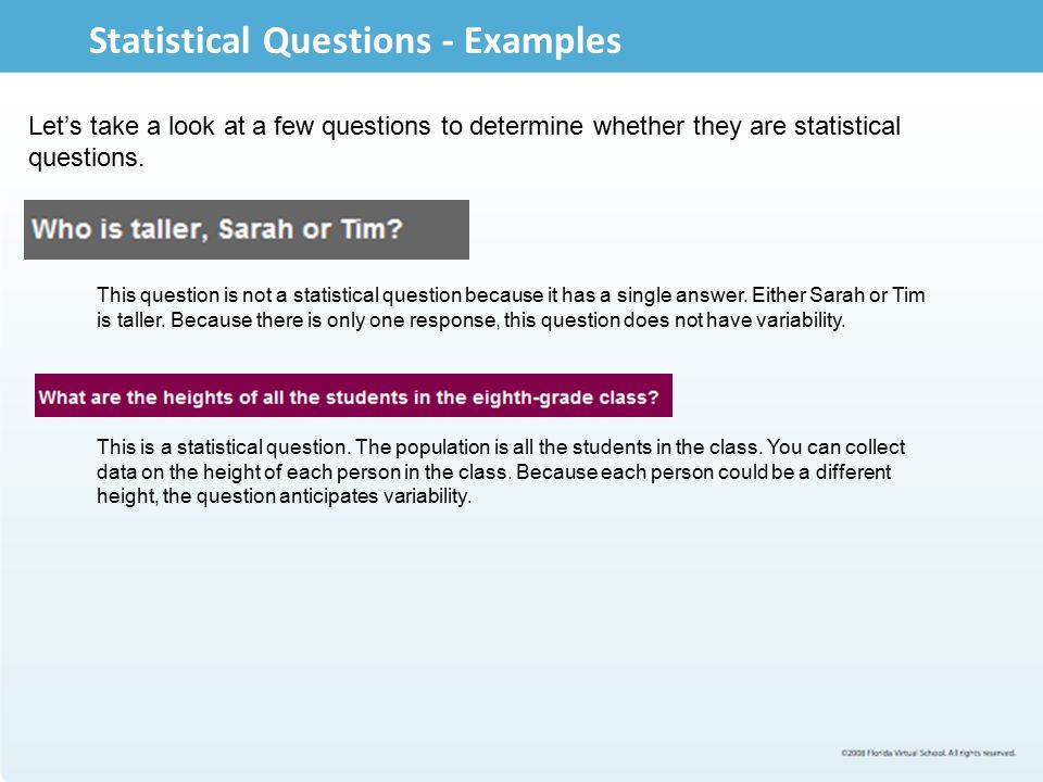 Statistical Questioning Lesson After completing this lesson, you ...