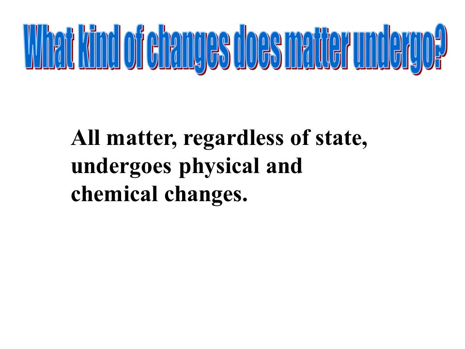 Physical and Chemical Changes Pure Substances Mixtures States of ...