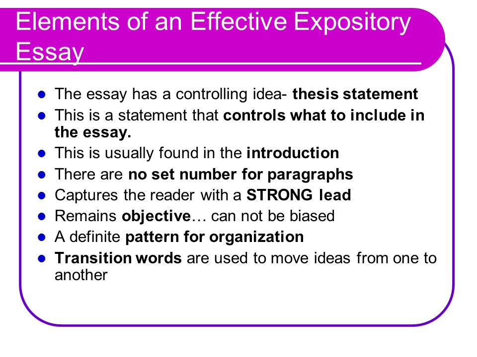 what are the basic elements of an expository essay Elements of composition expository essay five paragraph essay online guide to help students with the basic elements of writing essays basic guide to essay.