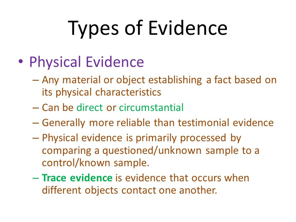 an essay on various types of evidence Evolution of truth and evidence can be driven by various this question will be concentrated on further in the synthesis essay what evidence do scientist have to.