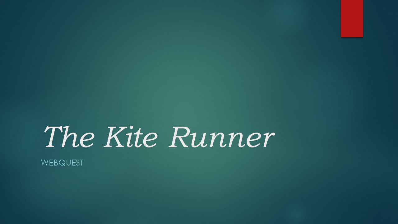 the kite runner webquest history what happens in  1 the kite runner webquest