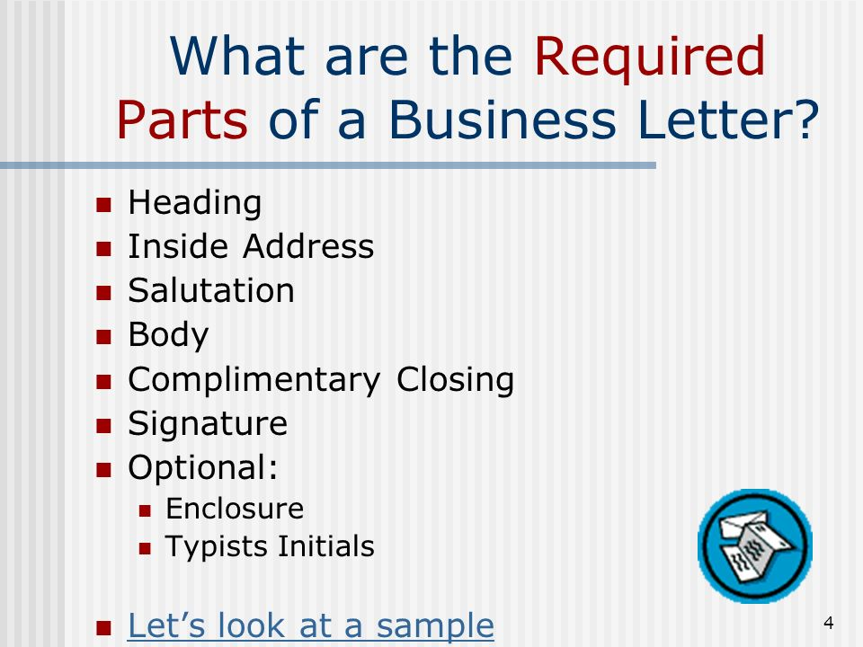 4 What Are The Required Parts Of A Business Letter.