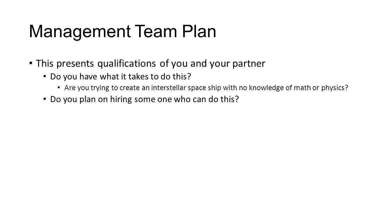 Management Team Plan This Presents Qualifications Of You And Your Partner  Do You Have What It