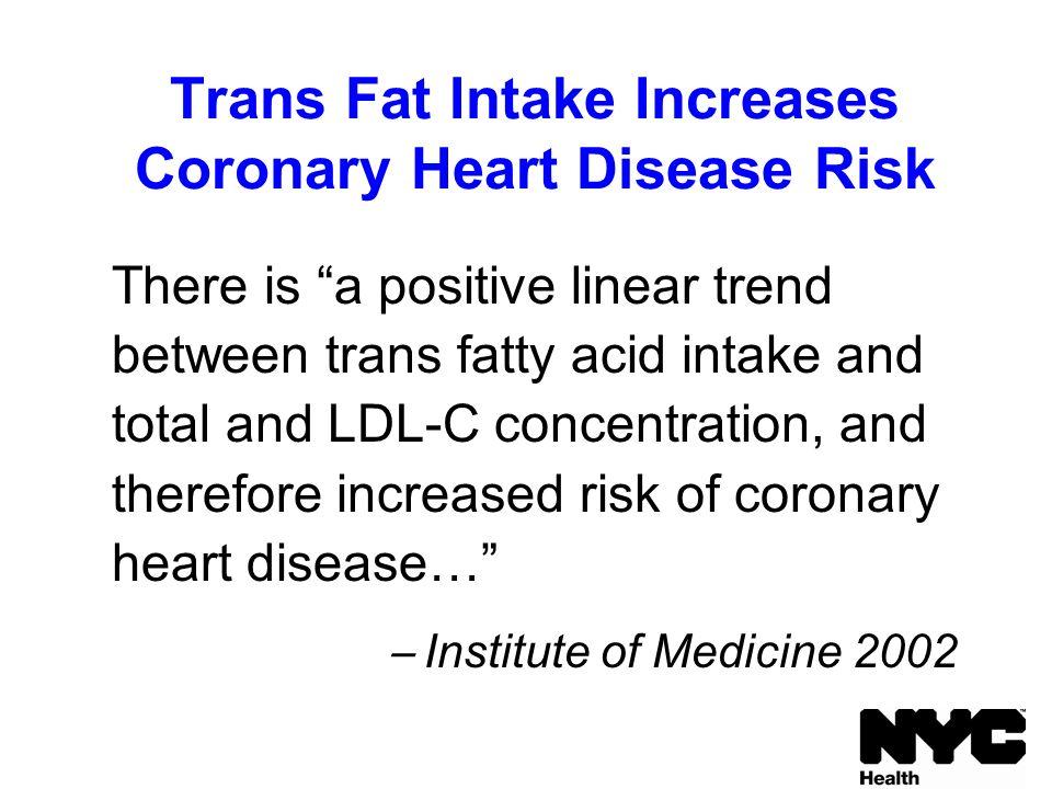 Naked trans fat coronary heart disease like huge