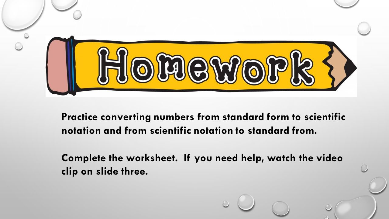 Scientific notation you will learn how to express numbers in practice converting numbers from standard form to scientific notation and from scientific notation to standard from falaconquin