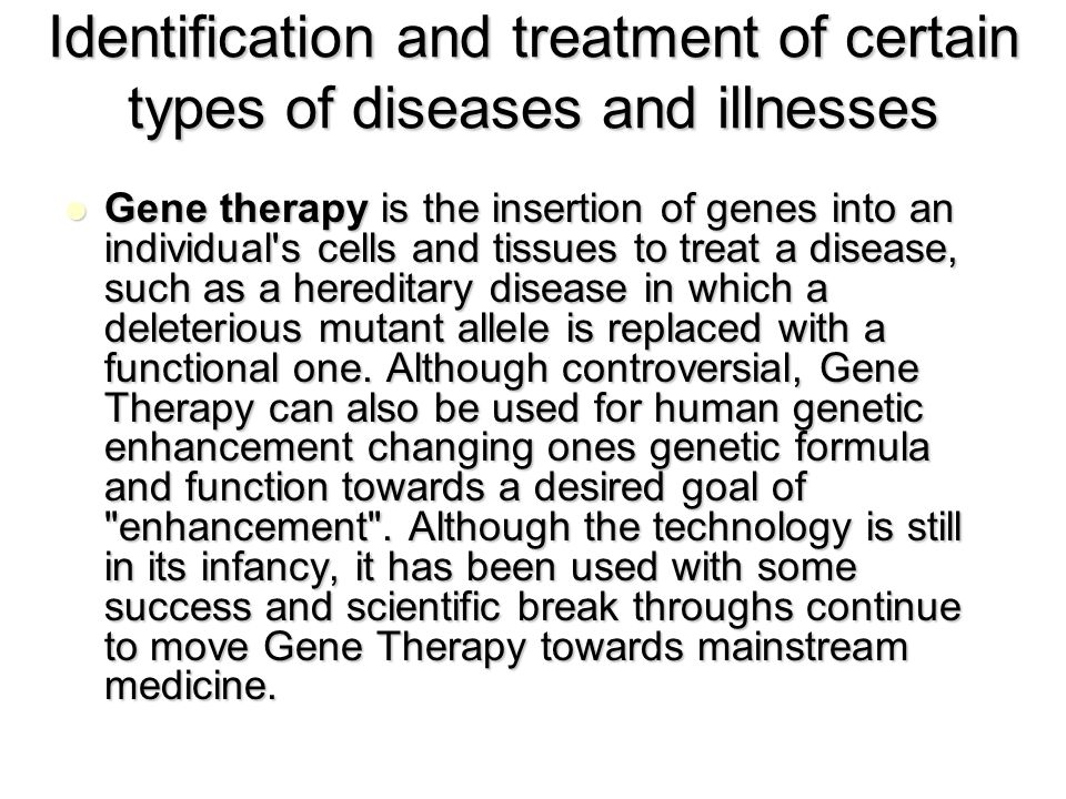 the types of gene therapy that cures diseases