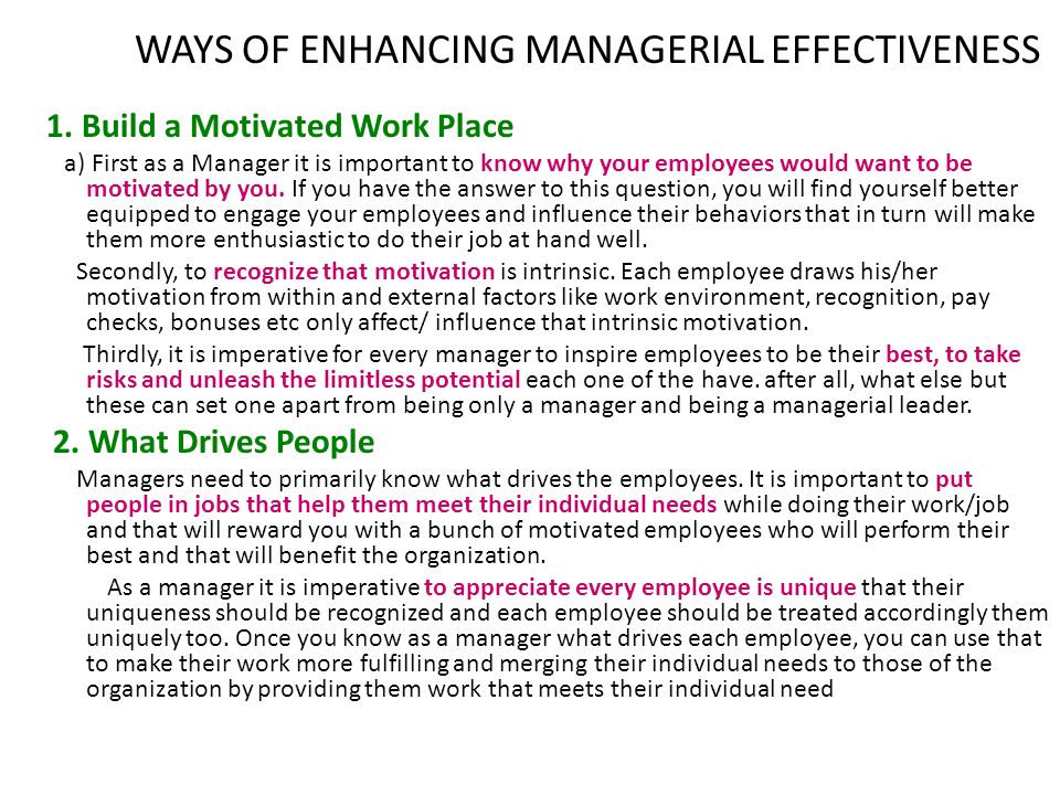 WAYS OF ENHANCING MANAGERIAL EFFECTIVENESS 1.
