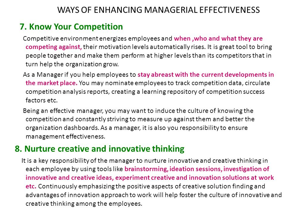 WAYS OF ENHANCING MANAGERIAL EFFECTIVENESS 7.