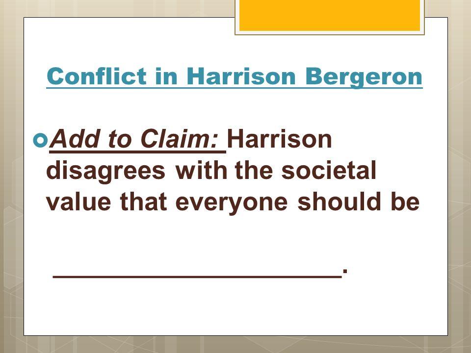 Harrison bergeron conflict