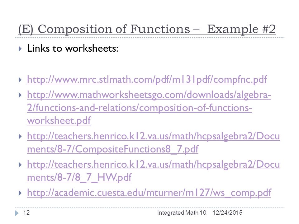Lesson 26 – Composition of Functions Integrated Math 10 – Mr ...