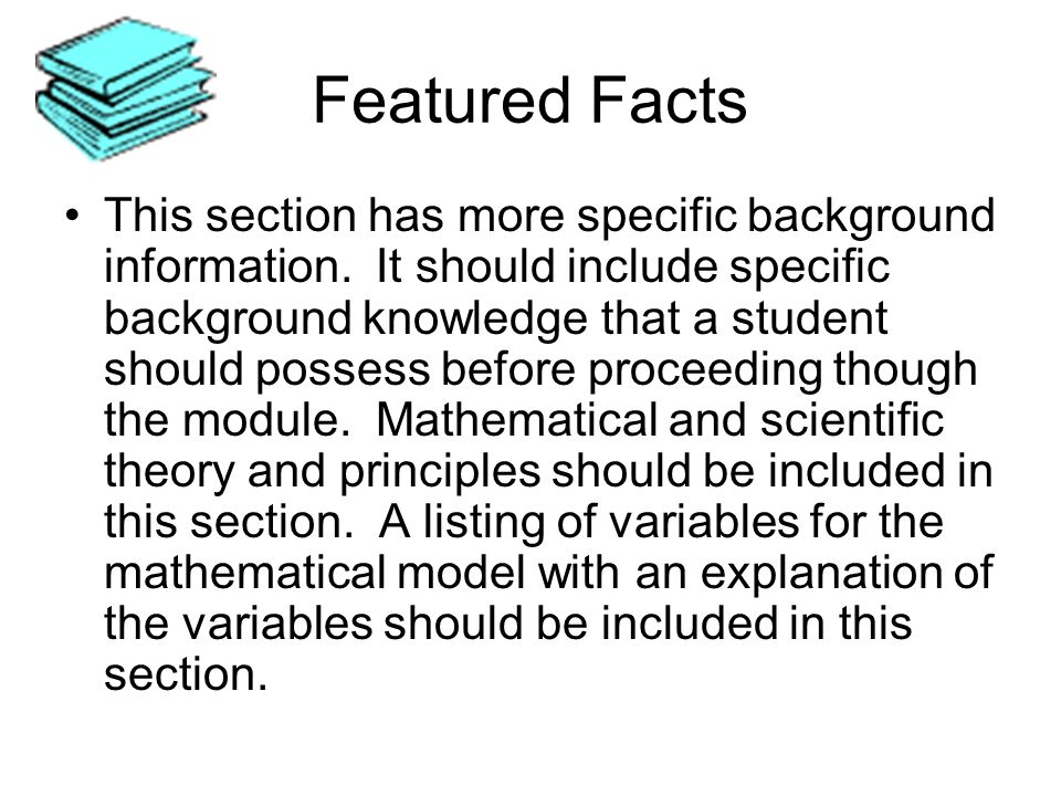 Featured Facts This section has more specific background information.