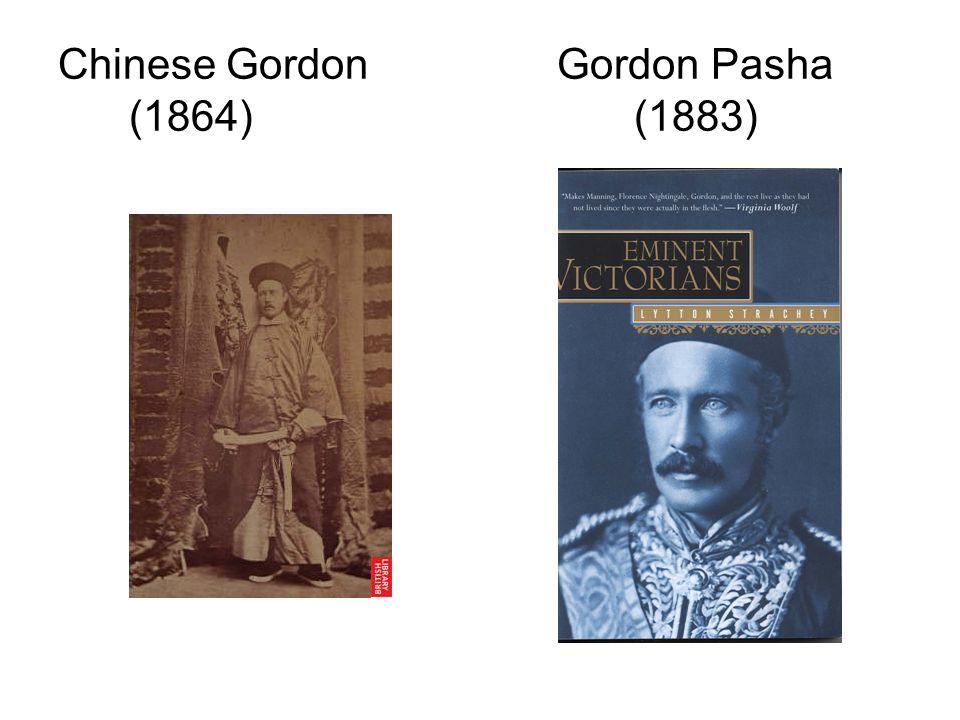 Chinese Gordon Gordon Pasha (1864)(1883)