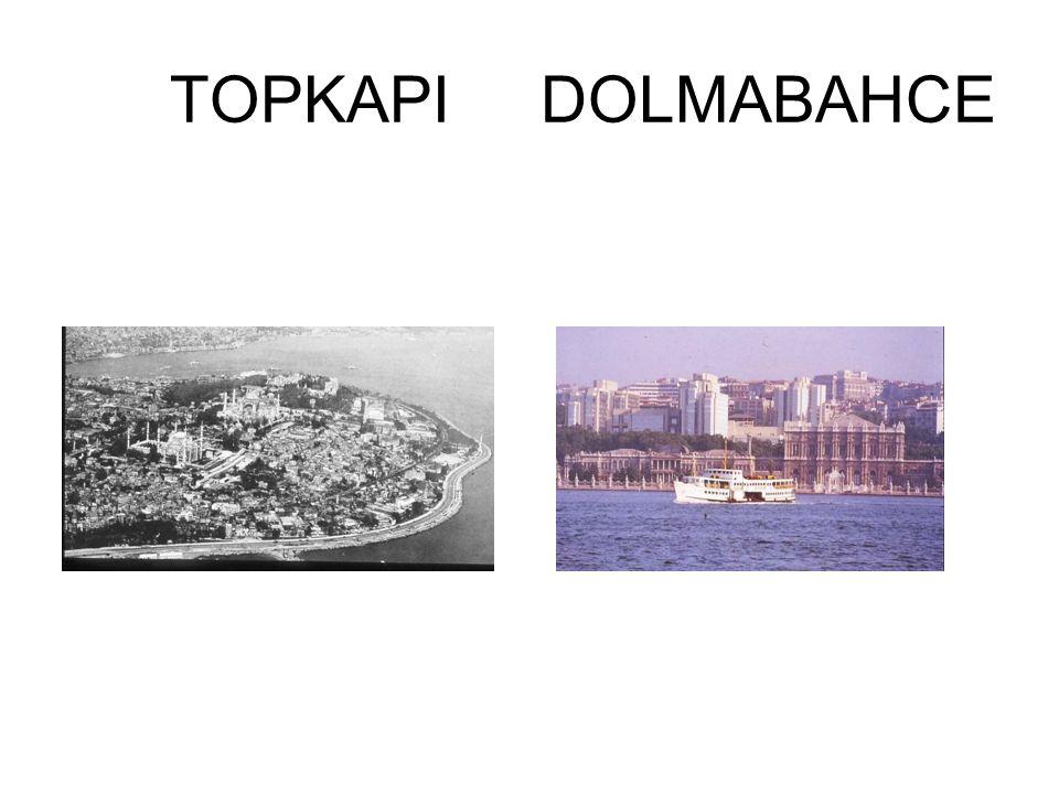 TOPKAPI DOLMABAHCE