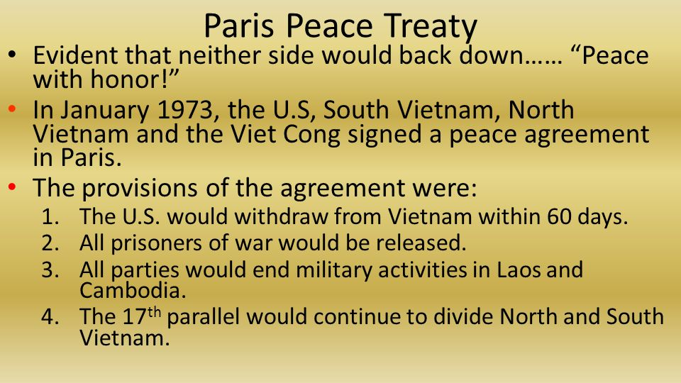 Bellwork 1why did president nixon expand the vietnam war into paris peace treaty evident that neither side would back down peace with honor platinumwayz